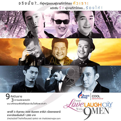 Bangkok Airways & COOLfahrenheit93 present LOVE LAUGH CRY with 9 MEN