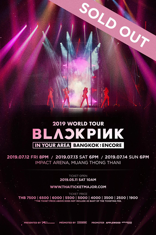 BLACKPINK 2019 WORLD TOUR [IN YOUR AREA] BANGKOK : ENCORE