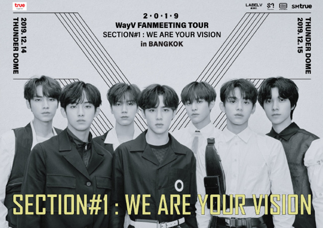 (2019 WayV FANMEETING TOUR'Section#1_We Are Your Vision' - in BANGKOK)